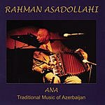 Rahman Asadollahi Traditional Music Of Azerbaijan