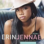 Erin Jennae Have You Seen Me, Vol.1