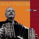 Astor Piazzolla Oblivion: The Collection