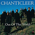 Chanticleer Out Of This World