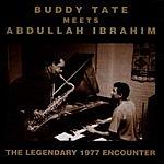 Buddy Tate Buddy Tate Meets Abdullah Ibrahim: The Legendary Encounter
