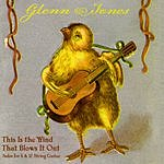 Glenn Jones This Is The Wind That Blows It Out