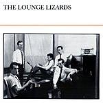 The Lounge Lizards The Lounge Lizards
