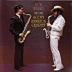 Bob Wilber Bob Wilber & The Scott Hamilton Quartet