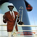 Al Grey Live At The Floating Jazz Festival