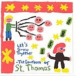 St. Thomas Let's Grow Together (The Comeback Of St. Thomas)