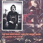 Captain Beefheart Icecream For Crow