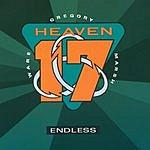 Heaven 17 Endless