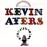 Kevin Ayers Banana Productions (The Best Of Kevin Ayers)