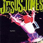 Jesus Jones Liquidiser