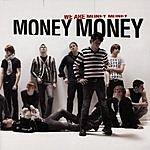 Money Money We Are Money Money