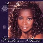 Kathleen Bertrand Reasons For The Season