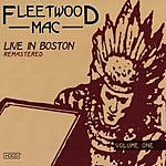Fleetwood Mac Live In Boston Remastered, Vol.1