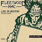 Fleetwood Mac Live In Boston Remastered, Vol.3
