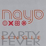 Nayo Party Fever (Maxi Single)