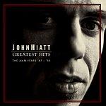 John Hiatt Greatest Hits: The A&M Years '87-'94