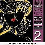 Astor Piazzolla Maria De Buenos Aires, Vol.2