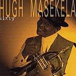 Hugh Masekela Sixty