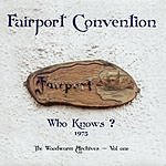 Fairport Convention Who Knows?