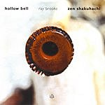 Ray Brooks Hollow Bell