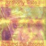 Anthony Tate Around The Throne