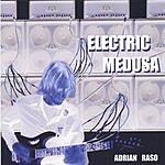 Adrian Raso Electric Medusa