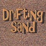 Drifting Sand Drifting Sand