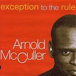 Arnold McCuller Exception To The Rule