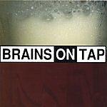 Brains On Tap Brains On Tap