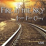 Iron For Clay Fire In The Sky