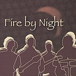 Fire By Night Fire By Night