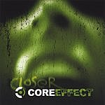 Core Effect Closer