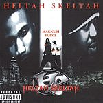 Heltah Skeltah Magnum Force (Parental Advisory)
