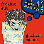 Graham Coxon Freakin' Out/All Over Me