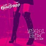 Goldfrapp Wonderful Electric: Live In London