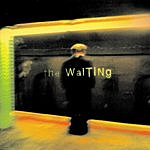 The Waiting The Waiting
