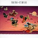 Talk Talk It's My Life (Remastered)