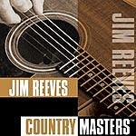 Jim Reeves Country Masters: Jim Reeves