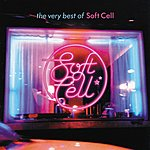 Soft Cell The Very Best Of Soft Cell