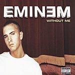 Eminem Without Me (Parental Advisory)