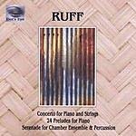 Dennis Ruff 24 Preludes For Piano