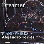 Alejandro Torres Dreamer