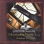 Christopher Ferris Bonjour Tristesse
