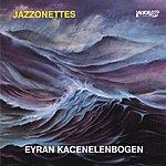 Eyran Katsenelenbogen Jazzonettes