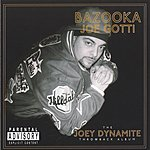 Bazooka Joe Gotti Joey Dynamite