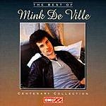 Mink De Ville The Best Of Mink Deville