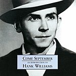 Hank Williams, Jr. Come September: An Introduction To Hank Williams, Jr.