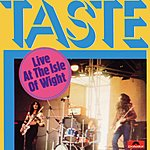 Taste Live At The Isle Of Wight