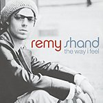 Remy Shand The Way I Feel