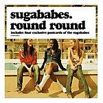 Sugababes Round Round (Maxi Single)
